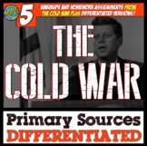 Cold War Primary Sources: 5 DIFFERENTIATED Primary Source Activities in Cold War