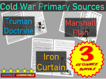 Cold War Primary Sources (Iron Curtain Speech, Truman Doctrine, Marshall Plan)