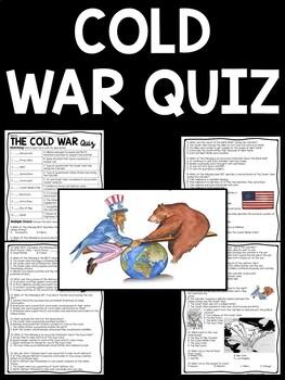 Cold War Quiz- 37 questions- matching, multiple choice, DBQ, Soviet Union