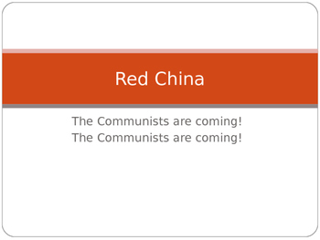 Cold War: Red China- Communism