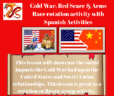 Cold War, Red Scare, and Arms Race rotation actvity w/Span