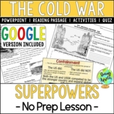 Cold War Superpowers: No Prep Lesson: PowerPoint, Passage,
