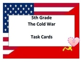 Cold War TASK CARDS - 5th Social Studies