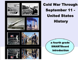Cold War Through September 11 History - A Fourth Grade SMARTBoard Intro