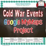Cold War Timeline  | Google Maps Activity | Digital | MyMaps | DISTANCE LEARNING