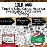 Cold War Timeline, Investigation, & Writing (Paper and Google) World History