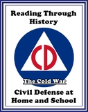 The Cold War Unit 5: Civil Defense at Home and School