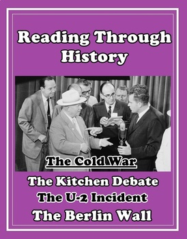 The Cold War Unit 7: the Berlin Wall, U-2 Incident, and the Kitchen Debate