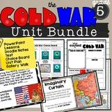 Cold War Unit Bundle SS5H5 Lessons, Test, Activities