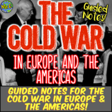 Cold War in Europe & Americas Notes: Potsdam, Marshall Plan, Cuban Revolution