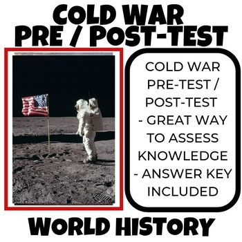 Cold War WWII Pre-Test Post Test