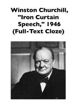 "Cold War: Winston Churchill's ""Iron Curtain Speech"" (Full-Text Cloze)"