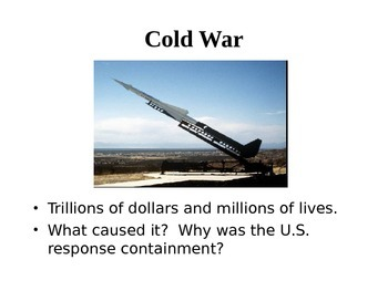 Cold War and beginning leading up to Containment policy