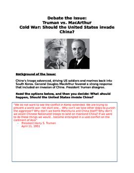 Cold War debate MacArthur vs Truman Should the United States Invade China?