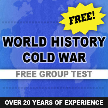 Cold War test - written and group World History Free