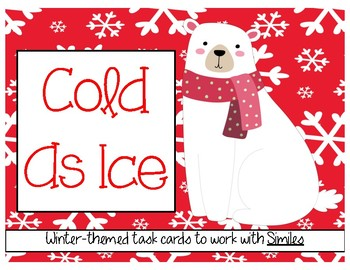 Cold as Ice: Winter Themed Simile Task Cards