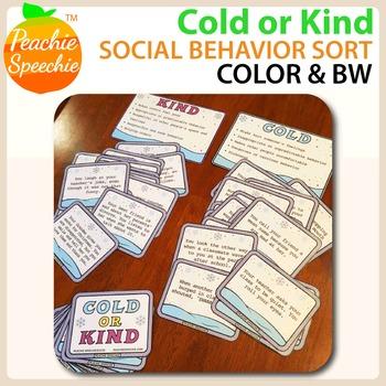 Cold or Kind: Social Behavior Sort