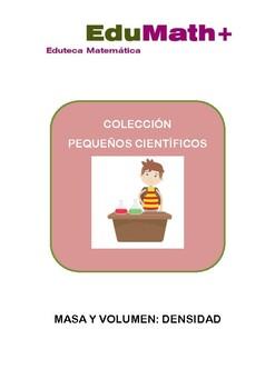 Colección Pequeño Científico: MASA Y DENSIDAD
