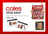 Coles Little Shop Early Numeracy Activities - Addition