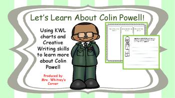 Colin Powell KWL charts and Creative Writing