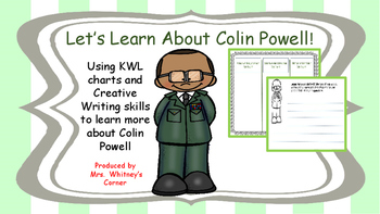 Colin Powell KWL charts and Creative Writing