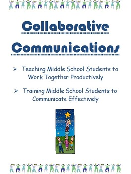 Collaborative Communications: Nurturing Teamwork,Creativity& Presentation Skills
