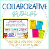 Collaboration Groups for Math Problem Solving