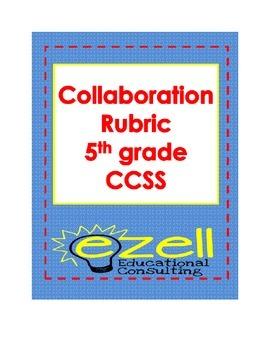 Collaboration Rubric for Group Discussions Common Core 5th grade