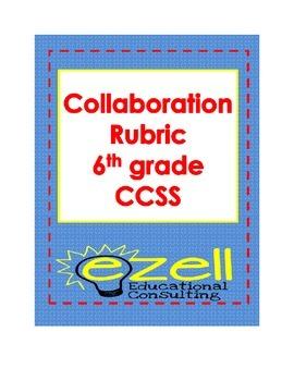 Collaboration Rubric for Group Discussions Common Core 6th grade