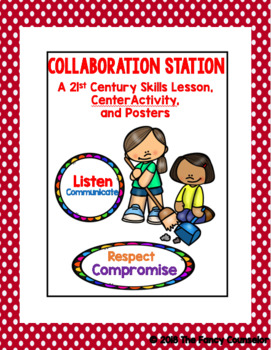 Collaboration Station: A 21st Century Skill Center Activity, Posters, worksheets