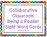 Collaborative Classroom Sight Word Cards (Being a Reader)