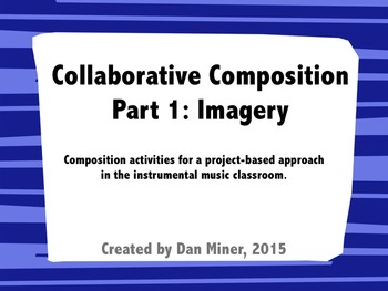 Collaborative Composition: Imagery