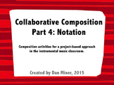 Collaborative Composition: Notation