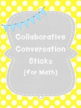 Collaborative Conversation Sticks {for Math}