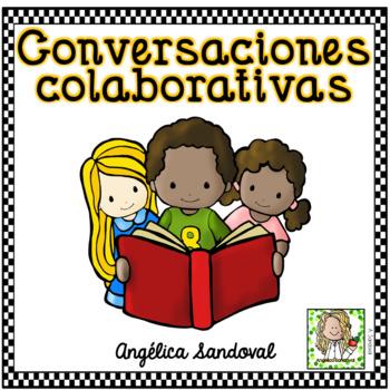Collaborative Conversations/ Conversaciones colaborativos Accountable talk