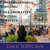 Collaborative Creative Writing Activity: TOEFL Style