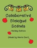 Collaborative Dialogue Scenes - Holiday Edition