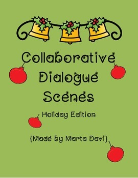 Collaborative Dialogue Scenes - Holiday Edition