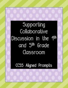 Collaborative Discussion Prompts Common Core 4th and 5th grade