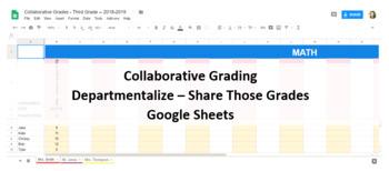 Departmentalized Grading / Collaborative Grading - Google Sheets