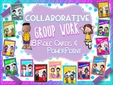 Collaborative Group Role Cards, PowerPoint, and Group Expectation Posters
