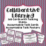 Collaborative Learning Group Job Cards, Accountable Talk Cards and Posters