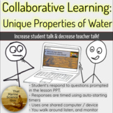 Collaborative Pairs Discussion Covering Water's Unique Pro