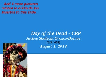 Collaborative Research Project:  Day of the Dead