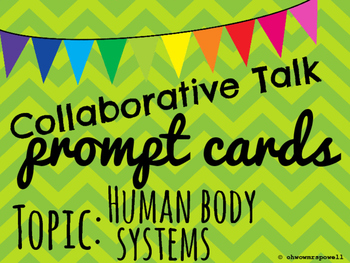Collaborative Talk Cards - Human Body Systems