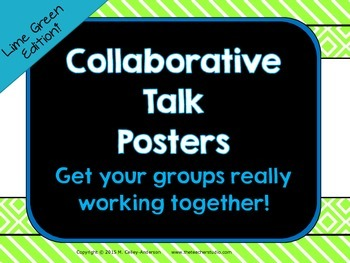 Collaborative Talk Posters:  Stems to help your students with group talk