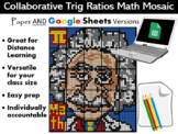 Collaborative Trig Ratios Mosaic - Paper AND Google Versio