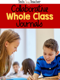 Collaborative Whole Class Journals