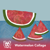 Collage Art Lesson - Watermelon Powerpoint