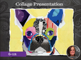 Ideas for Collage Presentation